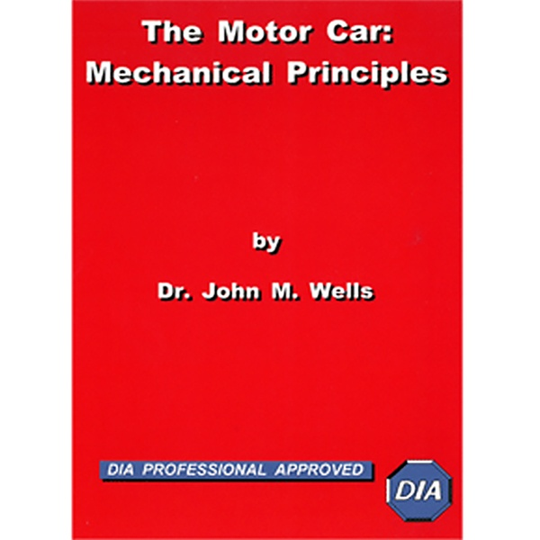The Motor Car Mechanical Principles