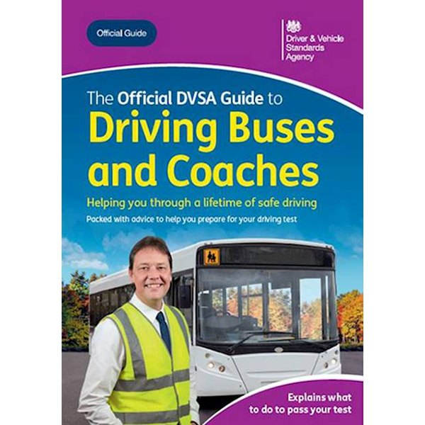 DVSA Official Guide to Driving Buses and Coaches