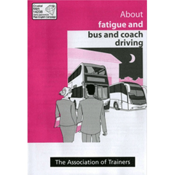 About Fatigue and Bus and Coach Driving